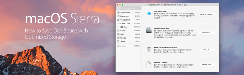 How to Save Disk Space with Sierra's Optimized Storage